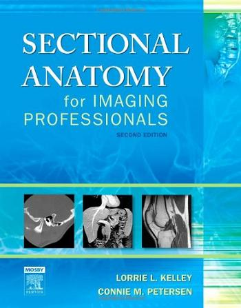Sectional anatomy for imaging professionals