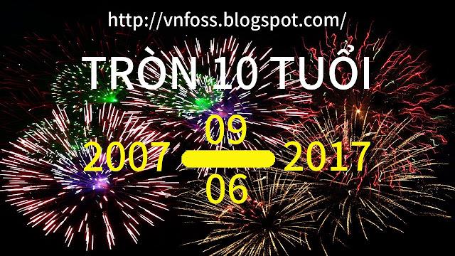 Blog http://vnfoss.blogspot.com/ tròn 10 tuổi