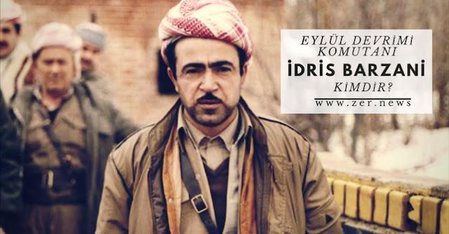 İdris Barzani Tarihi Kimdir Barzaniler Makale