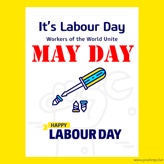 May Day wishes Labour Day Greetings