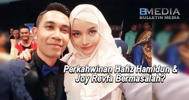 Perkahwinan Hafiz Hamidun & Joy Revfa Bermasalah? Doakan Yang Baik-baik Untuk Mereka