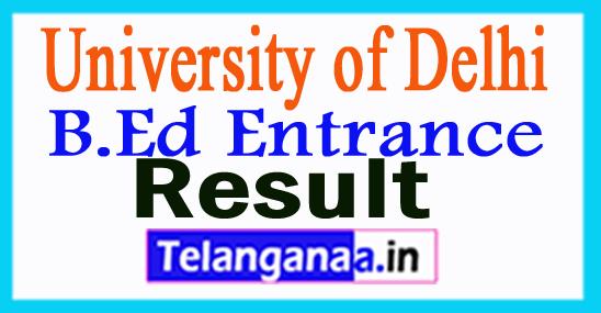DU B.Ed Entrance Result 2018
