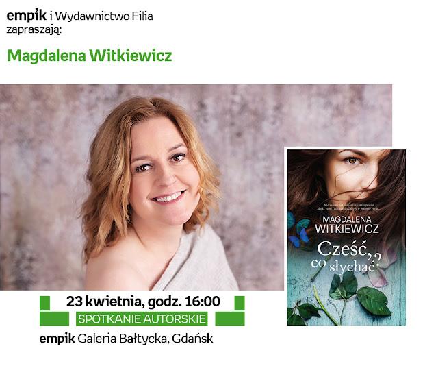 Co słychać u Magdaleny Witkiewicz?