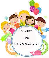 Soal UTS IPS Kelas 4 Semester 1 plus Kunci Jawaban