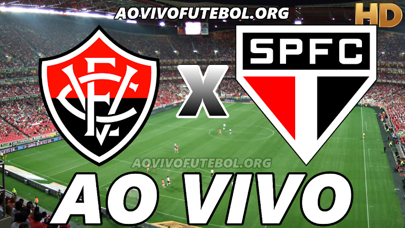 Vitória x São Paulo Ao Vivo HD TV PFC