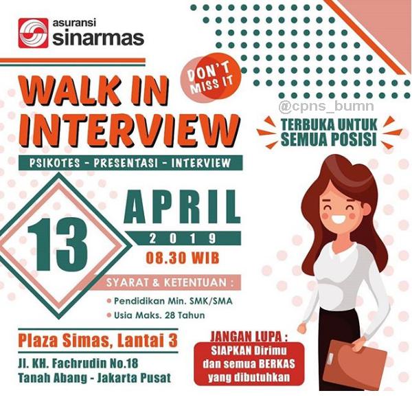 Walk In Interview Asuransi Sinarmas Besar Besaran Minimal SMA / SMK Sederajat