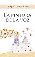 https://elmundodeaylavella.blogspot.com/2018/05/la-pintura-de-la-voz-de-virginia-gil.html