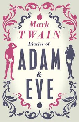 Μαρκ Τουέην, το Ημερολόγιο του Αδάμ και της Εύας σε αγγλική έκδοση / Diaries of Adam and Eve by Mark Twain