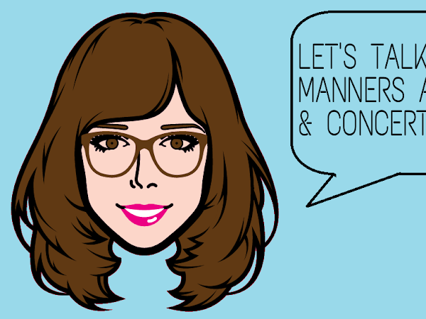 Let's Talk About: Manners at Movies And Concerts