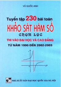 Tuyển Tập 230 Bài Toán Khảo Sát Hàm Số Chọn Lọc - Vũ Quốc Anh