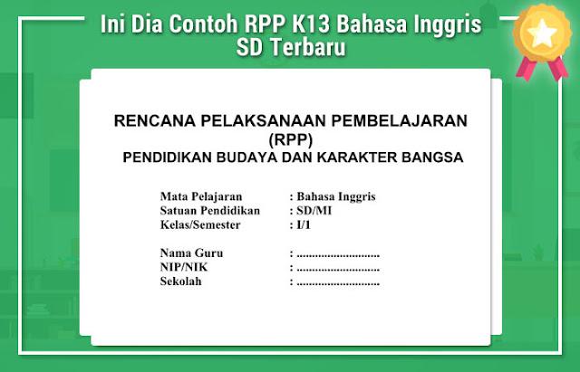 Ini Dia Contoh RPP K13 Bahasa Inggris SD Terbaru