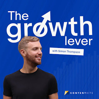 The Growth Lever: Practical Advice For Digital Marketers
