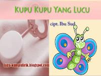 Download LIRIK LAGU ANAK: KUPU-KUPU YANG LUCU – IBU SUD