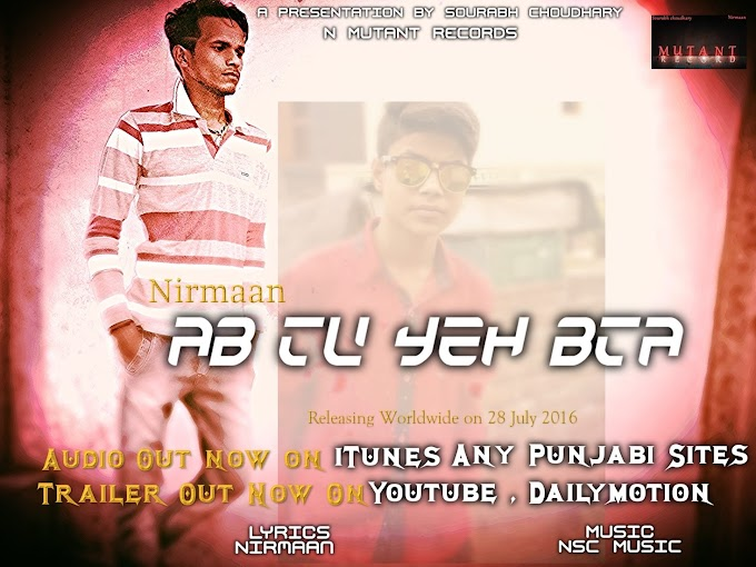 Ab Tu Yeh Bta Lyrics | Nirmaan | NSC MUSIC | Latest Single 2016