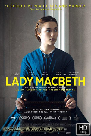 Lady Macbeth [1080p] [Latino-Ingles] [MEGA]