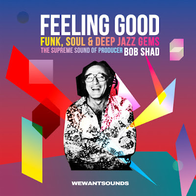 Feeling Good - The Supreme Sound Of Producer Bob Shad cover album 2016