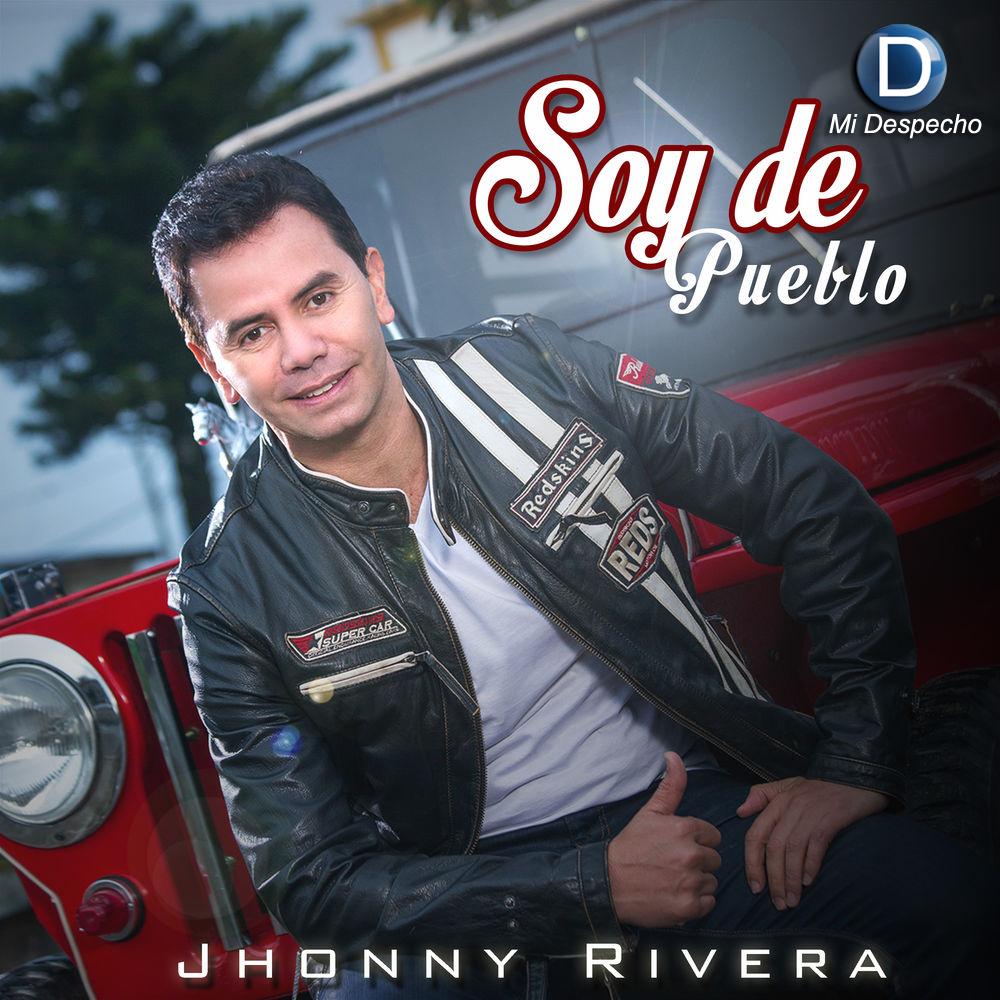 Jhonny Rivera Soy De Pueblo
