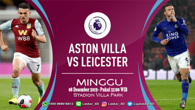 Prediksi Pertandingan Bola Aston Villa vs Leicester City 08 Desember 2019