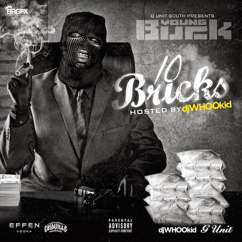 Young Buck – 10 Bricks (Mixtape)