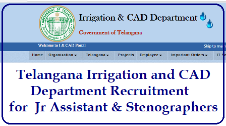 Telangana Irrigation and CAD Department Recruitment 2018 for Jr Assistant & Stenographers Telangana Irrigation and CAD Department Recruitment 2018 | GO MS No 53 Recruitment of 105 Junior Assistant Posts in Irrigation Dept of Telangana Current Notification & Important Dates/2018/05/tspsc-telangana-irrigation-and-cad-department-recruitment-notification-forjr-assistant-stenographers-apply-online.html