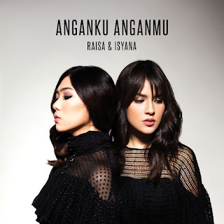 Raisa & Isyana Sarasvati - Anganku Anganmu - Single (2017) [iTunes Plus AAC M4A]