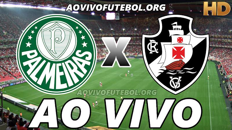 Palmeiras x Vasco Ao Vivo HD TV PFC