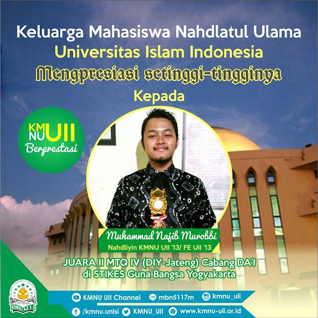 KMNU UII Berprestasi (4) Muhammad Najib Murobbi - Juara II MTQ IV Cabang Da'i