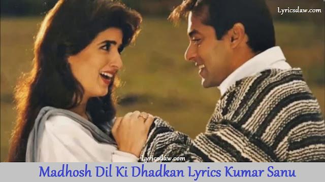 Madhosh Dil Ki Dhadkan Lyrics