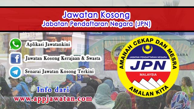 24 Kekosongan Jawatan di Jabatan Pendaftaran Negara (JPN)