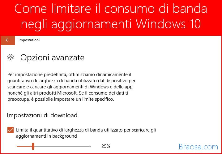 Limitare il consumo di banda quando Windows 10 scarica gli aggiornamenti