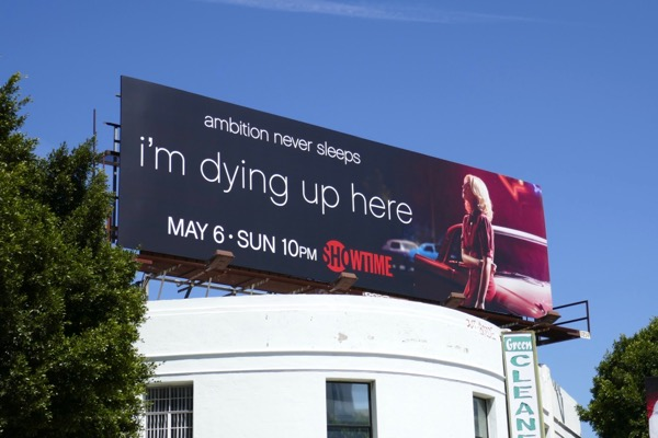 Im Dying Up Here season 2 billboard
