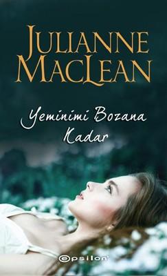 Julianne MacLean - Yeminimi Bozana Kadar