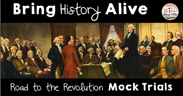 Bring your history classroom alive with Road to the Revolution Mock Trials