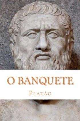 O Banquete (o amor, o belo) - Platão