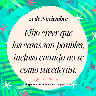 Imagenes con Frase del Día 21 de Noviembre