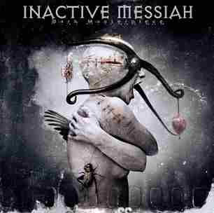 Inactive Messiah - Dark Masterpiece