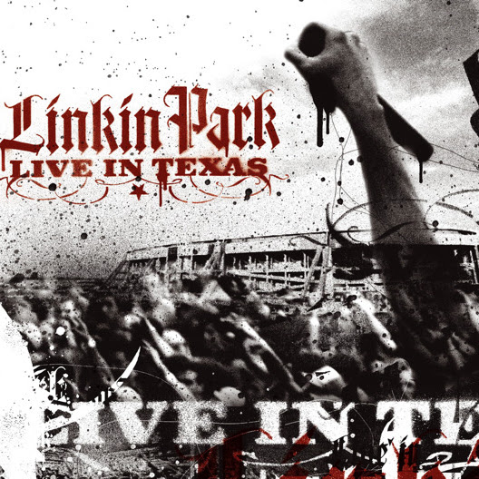 Linkin Park - Live In Texas (Audio Version) Cover