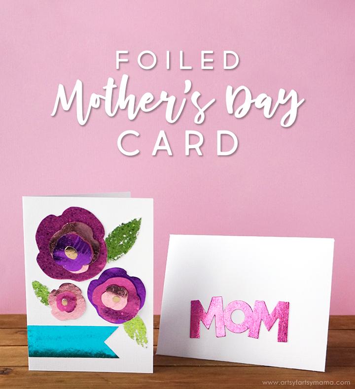 Foiled Mother\u0027s Day Card artsy-fartsy mama
