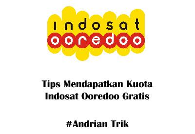 Tips Mendapatkan Kuota Indosat Ooredoo 4G Gratis