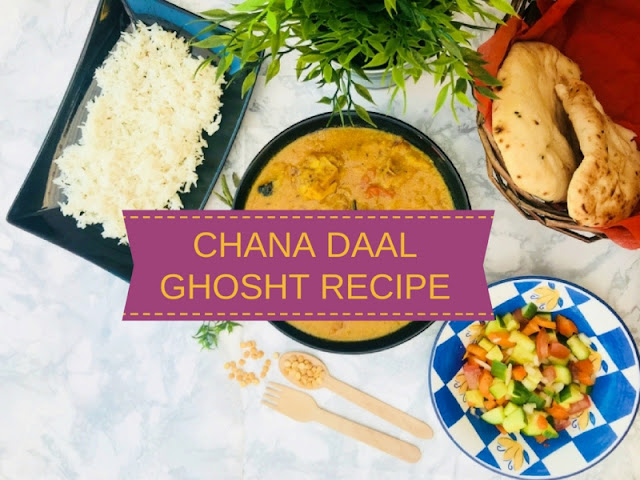 Chana Daal Ghosht recipe