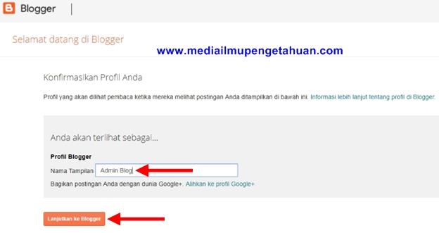 Buatlah Profil Blogger kemudian klik Lanjutkan ke Blogger
