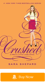Pretty Little Liars Books - Crushed