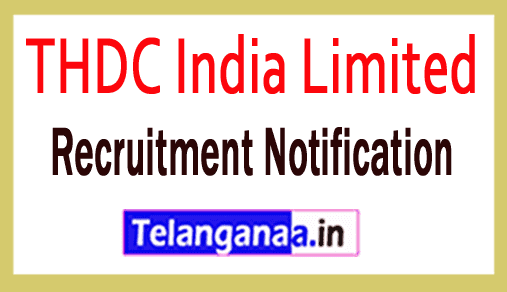 THDC India Limited Recruitment Notification