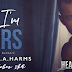 Cover Reveal: Why I'm Yours by S Moose & CA Harms