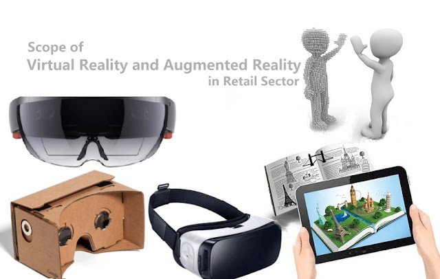 Scope of Virtual Reality and Augmented Reality in Retail Sector