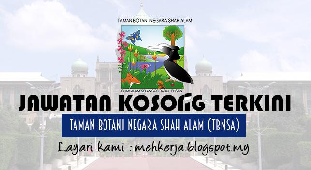 Jawatan Kosong Terkini 2017 di Taman Botani Negara Shah Alam (TBNSA)