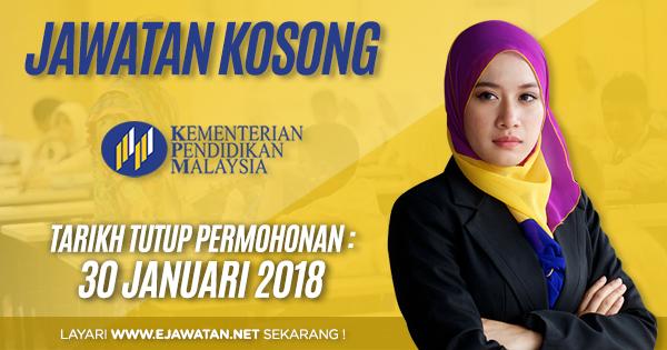jawatan kosong Kementerian Pendidikan Malaysia (MOE) (KPM) 2018