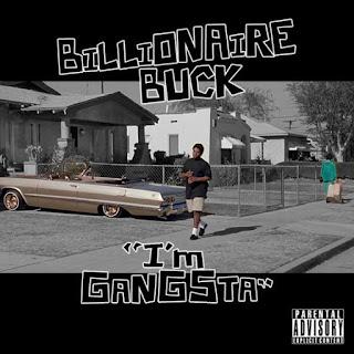 New Music: Billionaire Buck – I'm Gangster