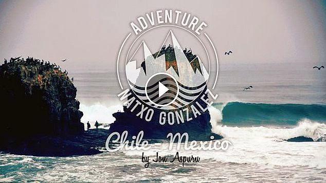 NATXO GONZALEZ ADVENTURE · CHILE - MEXICO