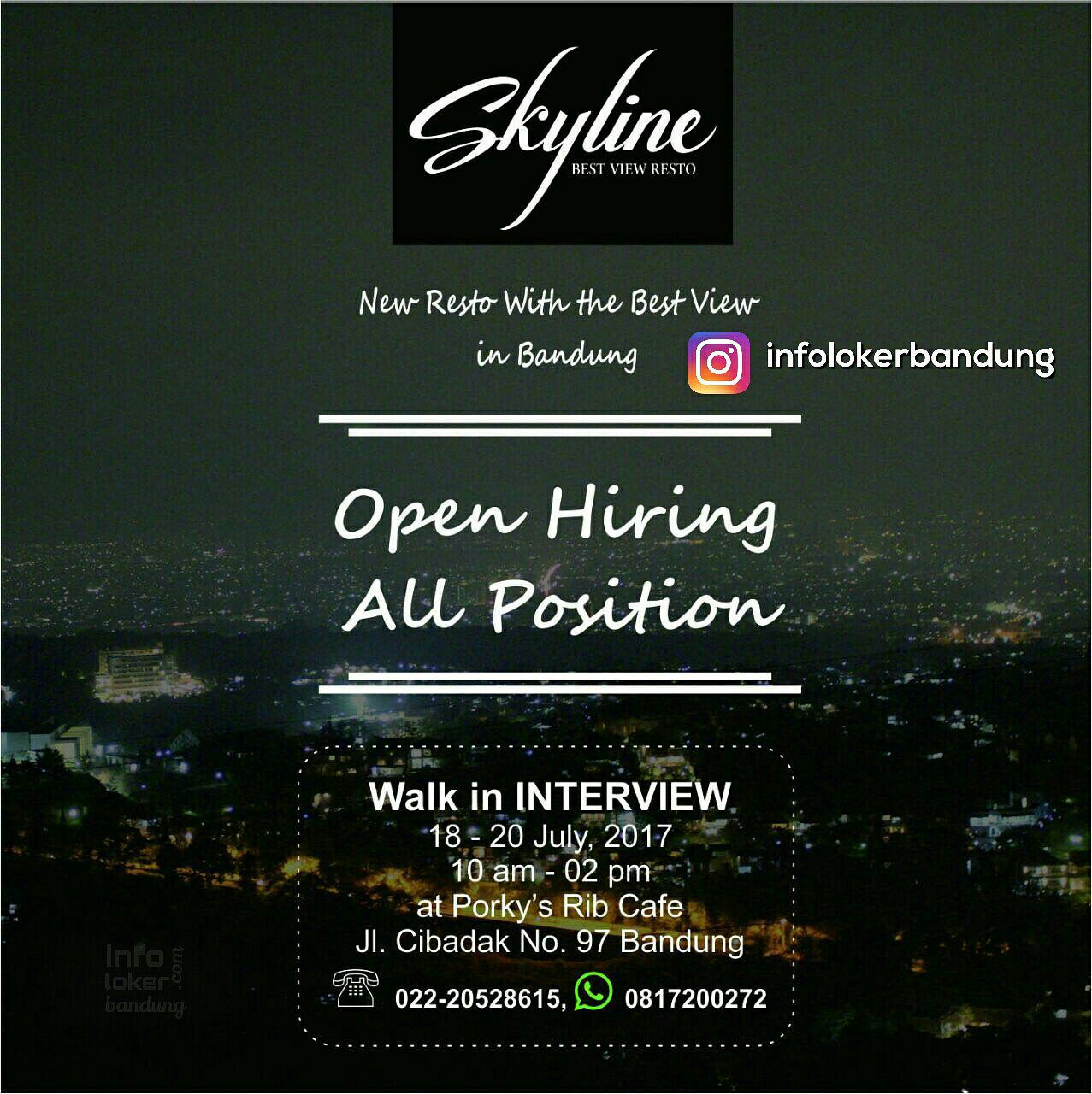 Walk In Interview Skyline Best View Resto Bandung Juli 2017